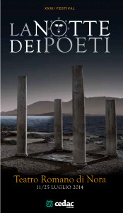 Locandina del 32° Festival della Notte dei Poeti | Teatro Romano di Nora | 11-25 luglio 2014